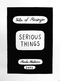 SERIOUS THINGS